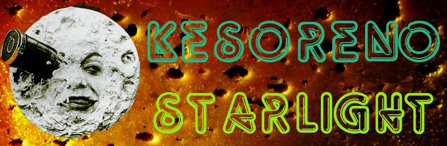 Kesoreno Starlight