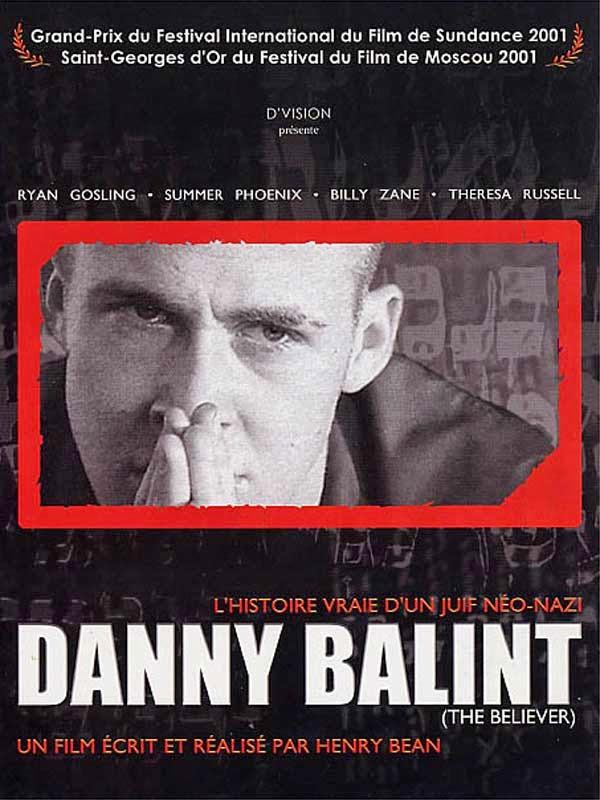 Affiche française de The Believer - Danny Balint