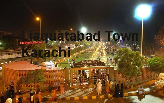 LIAQUAT ABAD TOWN, KARACHI
