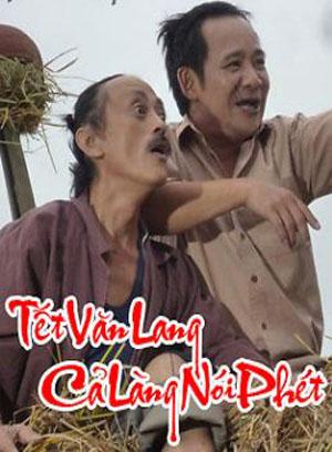 Tết Văn Lang Cả Làng Nói Phét - Hài Tết 2012