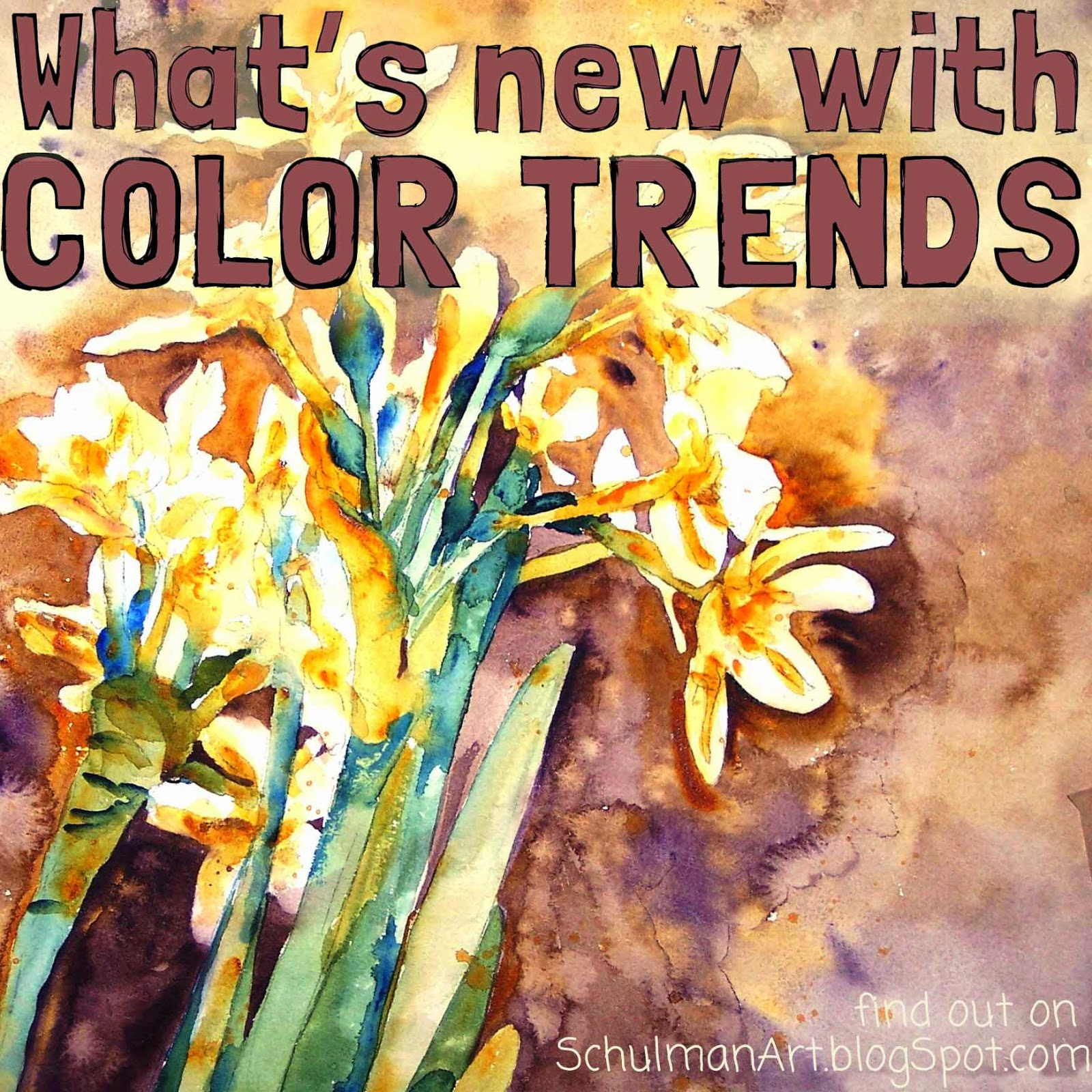 What\'s new with color trends | Schulman Art