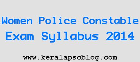 Kerala PSC Women Police Constable Exam Syllabus 2014