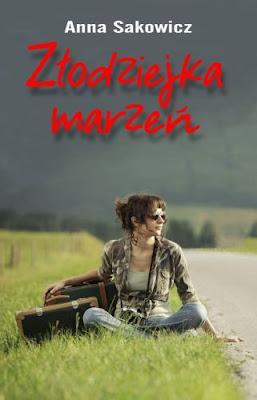 Złodziejka marzeń -Anna Sakowicz