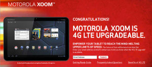 MOTOROLA XOOM 4G LTE UPGRADE AVAILABLE TOMORROW