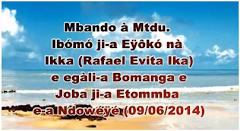 Mbando a Mtdu Ibomo jia Oko na Ikka a Macamani, ehala bomanga eh doba jia Etomba a Ndowe (09/06/202
