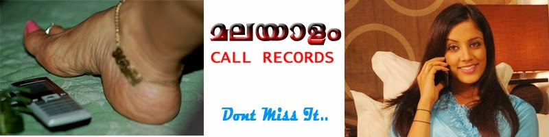 New Malayalam Call Records (Dont Miss)