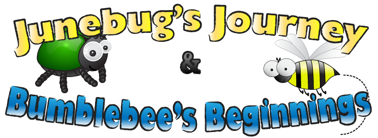 Junebug's Journey and Bumblebee's Beginnings