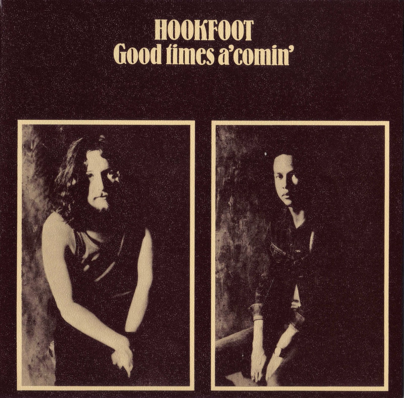 Hookfoot - Good Times A'comin' (1972 great uk classic rock With country folk shades)