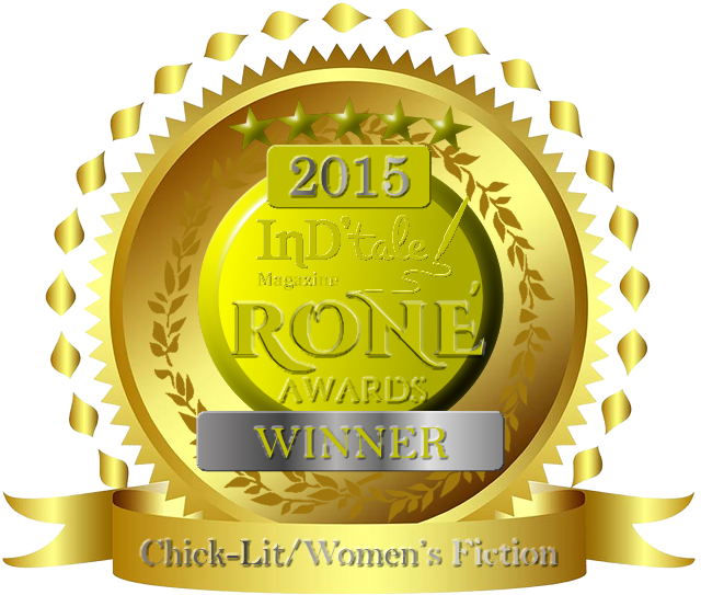 RONE Award Winner! Women's Fiction/Chick Lit 2015