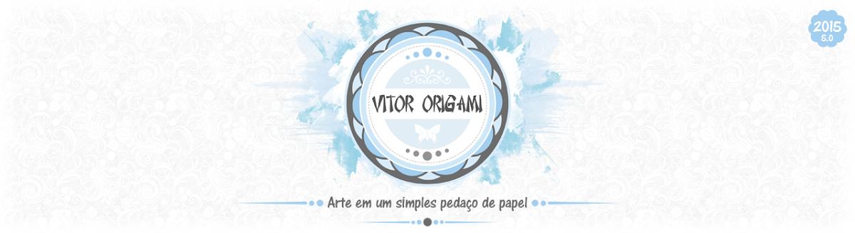 • Vitor origami •