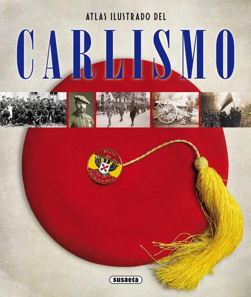 Carlistas historia y cultura atlas ilustrado del carlismo for Editorial susaeta