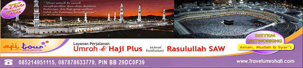 Afi Tour Travel Umroh dan Haji Plus  | Travel Umroh Syahrul Gunawan I Umroh turki