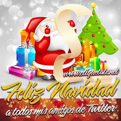 Feliz Navidad a todos mis Amigos de Twitter - Imágenes para etiquetar y Compartir