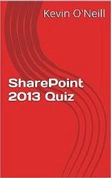 SharePoint 2013 Quiz