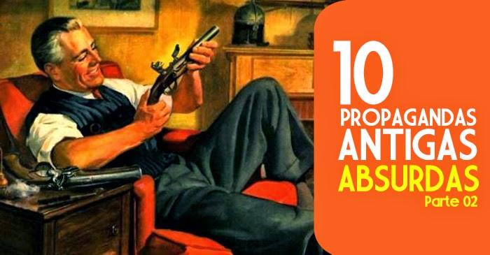 Seleção de propagandas antigas com conteúdo politicamente incorreto.