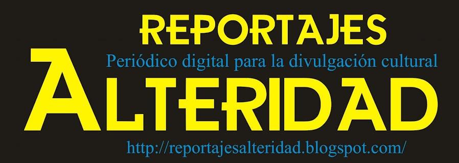 Reportajes Alteridad