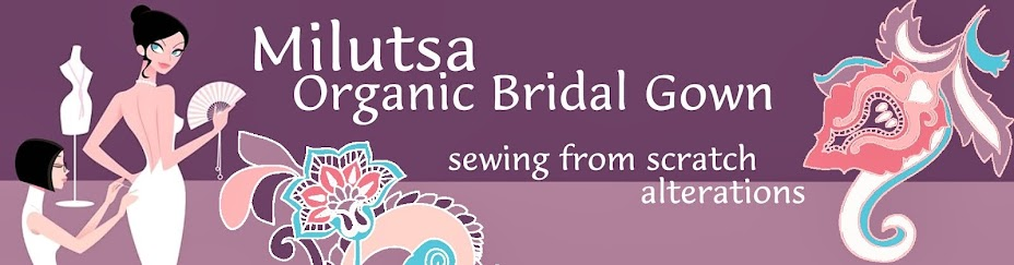 Milutsa Organic Bridal Gown, Sewing from scratch