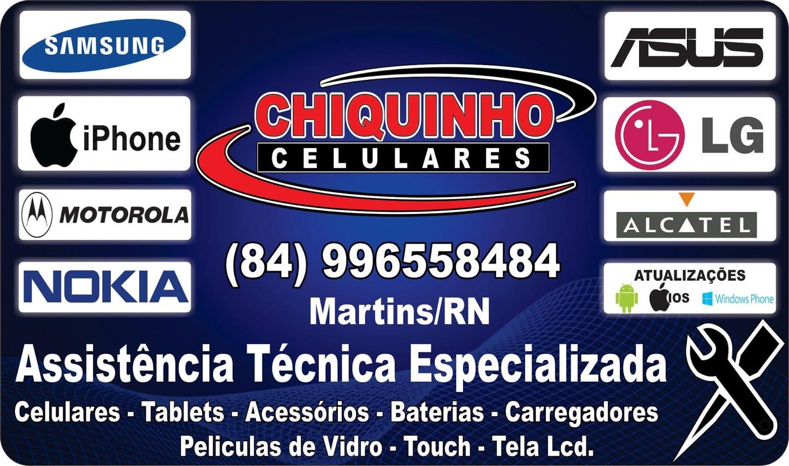 CHIQUINHO CELULARES !
