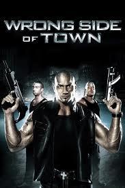 Bí Ẩn Sau Thị Trấn - Wrong Side Of Town (2010)