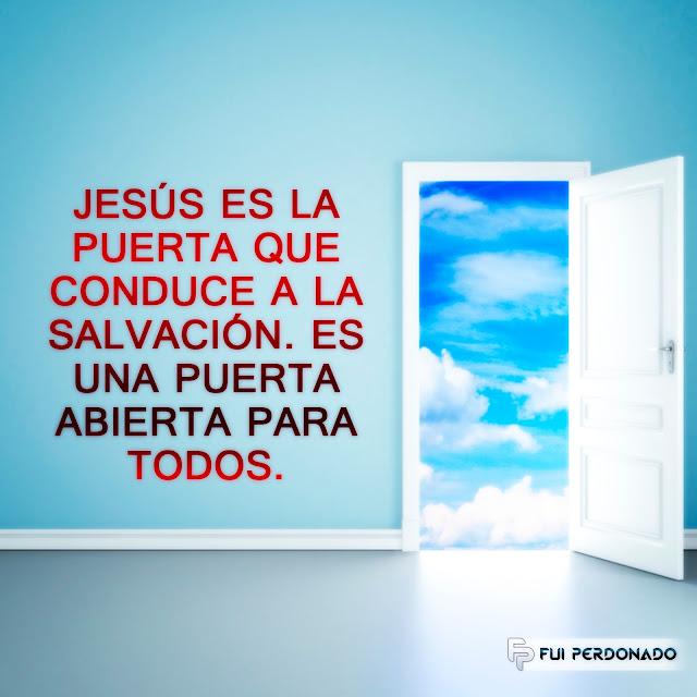 Jesús es la Puerta Que Conduce a la Salvacion