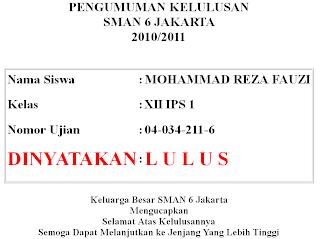 SMAN 6 Jakarta lulus 100% termasuk reza fauzi
