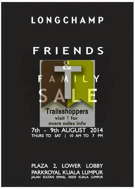 d52683fba387 Longchamp Friends   Family Sale  7-9 AUG 2014 - Trailsshoppers ...