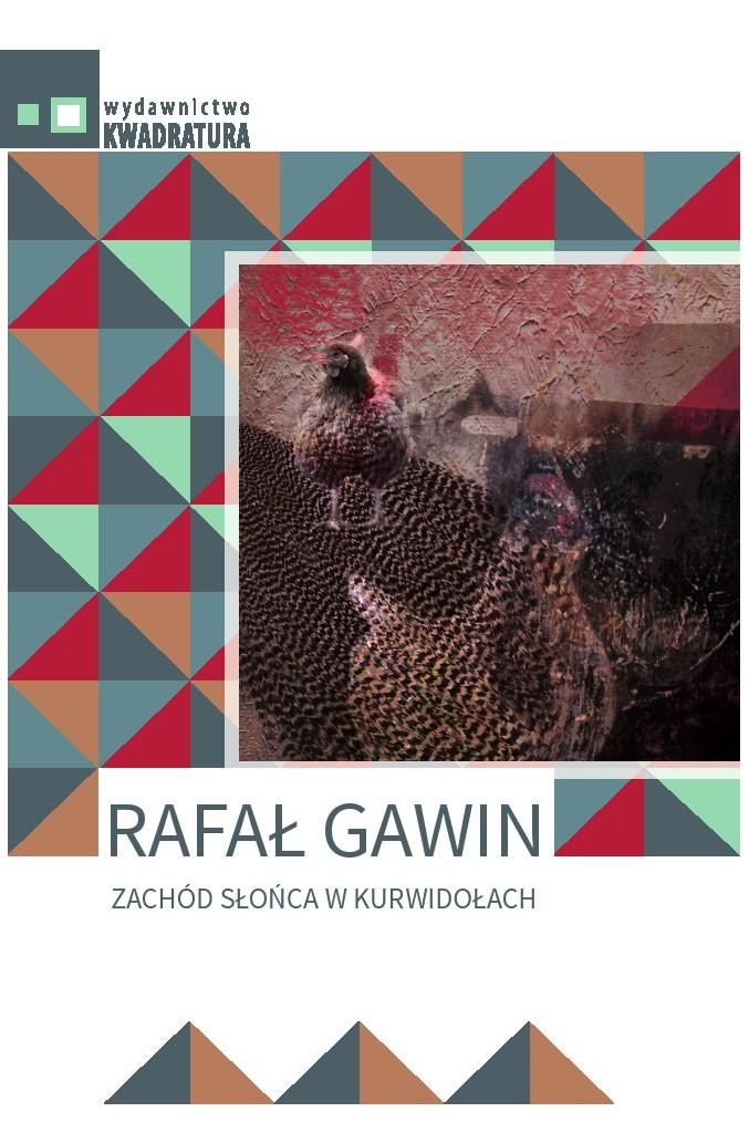 """Rafał Gawin - """"ZACHÓD SŁOŃCA W KURWIDOŁACH"""""""