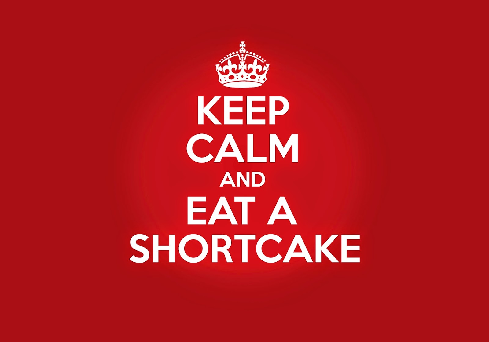 keep-calm-and-eat-a-shortcake