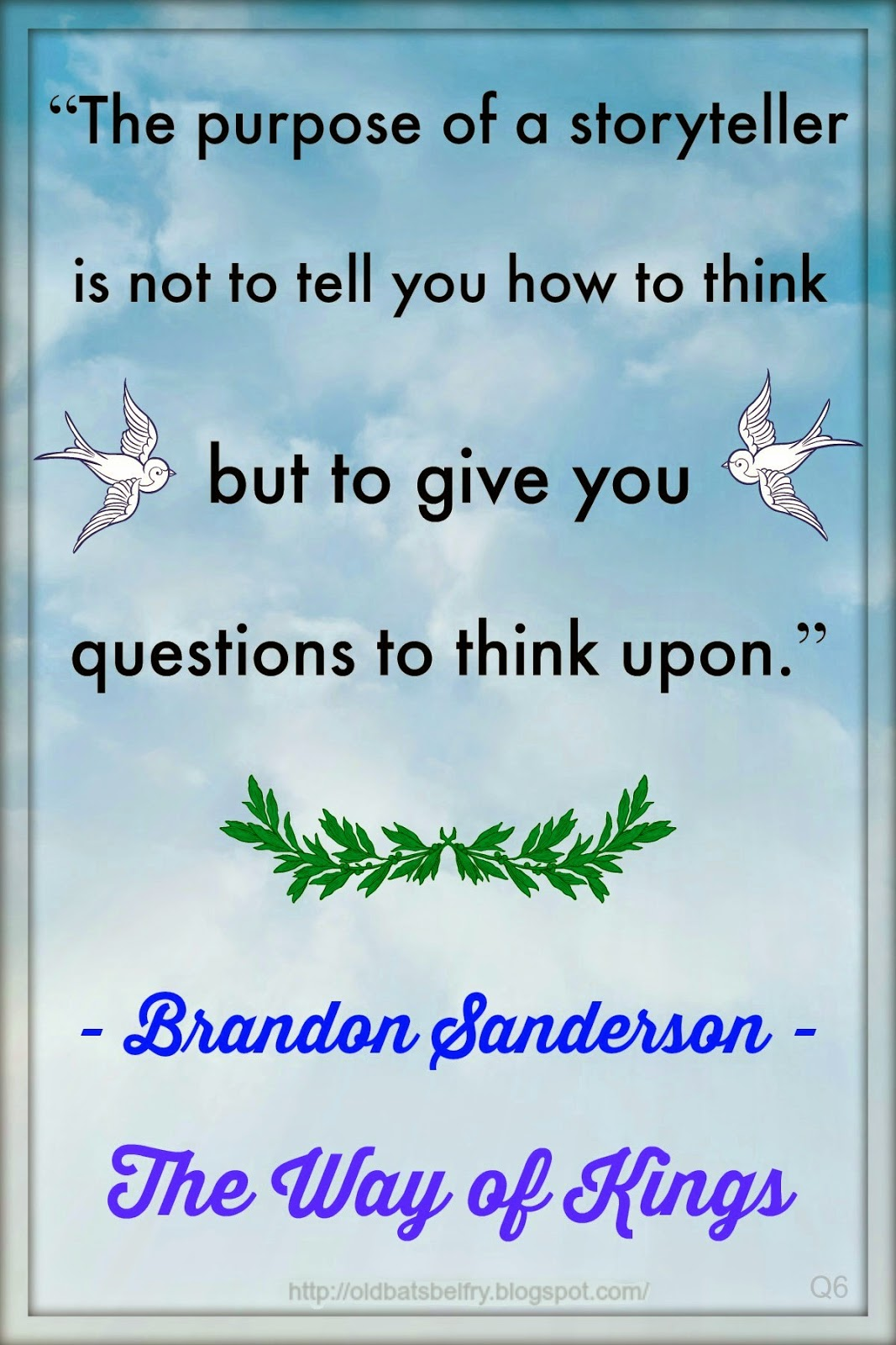 Quote by Brandon Sanderson ~ Design by Mulluane