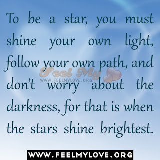 To be a star, you must shine your own light