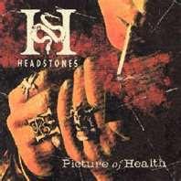 Headstones Picture of Health