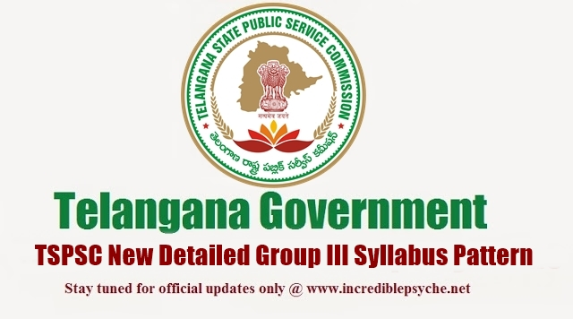 Telangana TSPSC Group III Syllabus 2015, Paper Pattern, Detailed Notification, Examination Pattern
