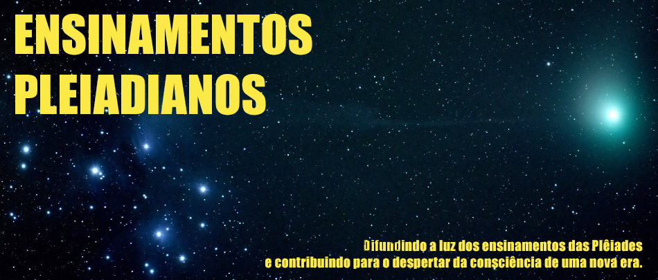 ENSINAMENTOS PLEIADIANOS
