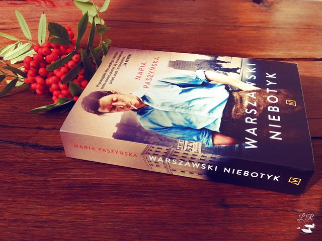 Warszawski niebotyk – Maria Paszyńska. Powrót do przeszłości w doskonałym stylu.