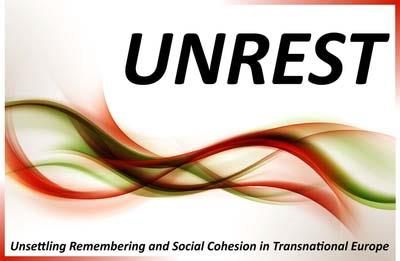 UNREST - Unsettling Remembering and Social Cohesion in Transnational Europe