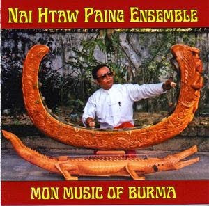 Nai Htaw Paing Ensemble, Mon Music of Burma