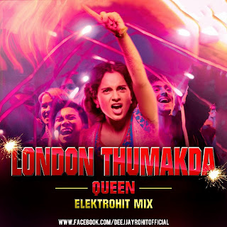 LONDON THUMAKDA - QUEEN ELEKTROHIT REMIX