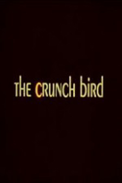 The Crunch Bird (1971)