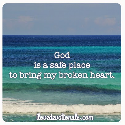 Picture: God is a safe place to bring my broken heart