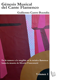 Génesis Musical del Cante Flamenco de Guillermo Castro Buendía