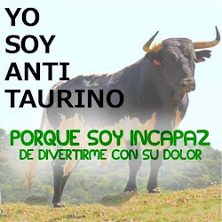 SOY ANTITAURINA !!!
