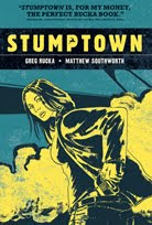 Stumptown Volume 1 by Greg Rucka and Matthew Southworth