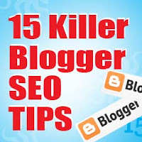 15 Blogger SEO TIPS