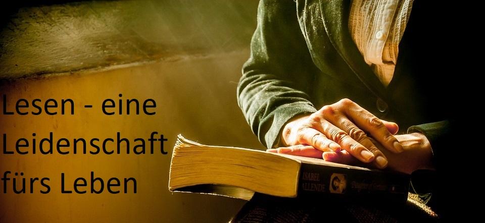 Lesen - eine Leidenschaft fürs Leben