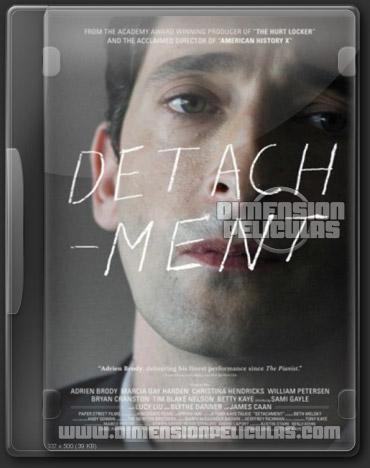 Detachment (DVDrip Inglés Subtitulado) (2011)