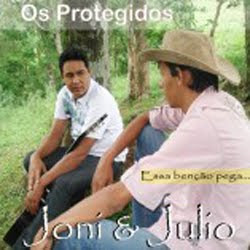 Joni e Julio Os Protegidos