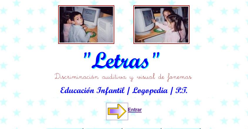 http://www3.gobiernodecanarias.org/medusa/contenidosdigitales/programasflash/cnice/Infantil/Letras/Letras/material/index.html