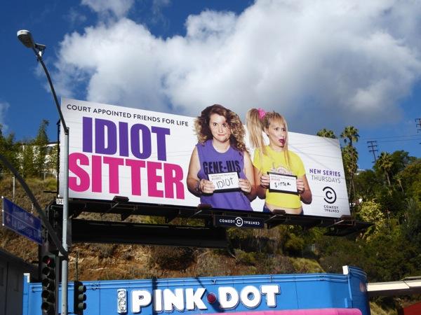 Idiot Sitter series premiere billboard