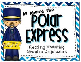 http://www.teacherspayteachers.com/Product/Polar-Express-Reading-and-Writing-Graphic-Organizers-1003323