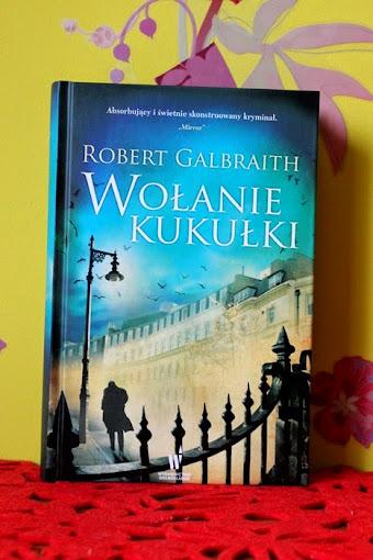 Wołanie Kukułki – Robert Galbraith. O tym jak  J.K. Rowling stała się dużą dziewczynką.